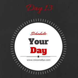 Day 13 Schedule Your Day