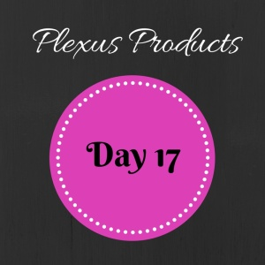 Day 17 Plexus Products